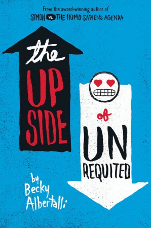 Book Review: The Upside of Unrequited, by Becky Albertalli
