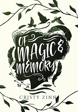 Book Review: Of Magic and Memory, by Cristy Zinn