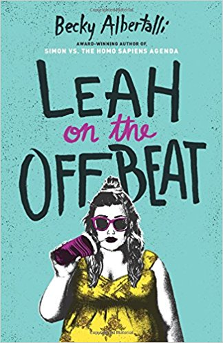 Book Review: Leah on the Offbeat (Creekwood #2), by Becky Albertalli
